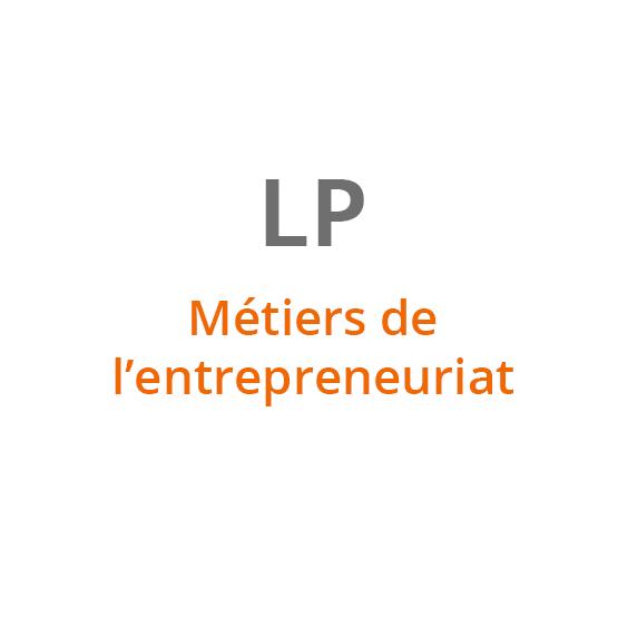 LP Métiers de l'entrepreneuriat