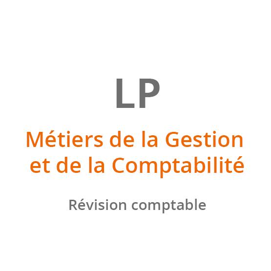 LP Métiers de la Gestion et de la Comptabilité - Révision comptable