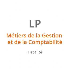 LP Métiers de la Gestion et de la Comptabilité – Fiscalité