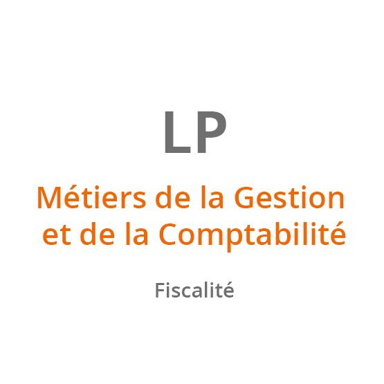 LP Métiers de la Gestion et de la Comptabilité - Fiscalité