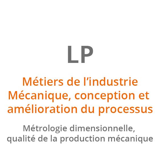 Métiers de l'industrie Mécanique, conception et amélioration du processus