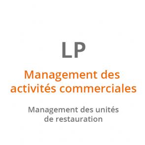 LP Management des activités commerciales – Management des unités de restauration